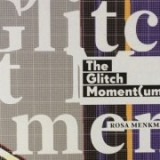 """The Glitch Moment(um)"" by Rosa Menkman / Review by Greg J. Smith"