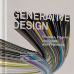 """Generative Design"" – A Computational Design Guidebook – Member Giveaway"