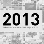 10 Best and Most Memorable Projects of 2013