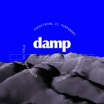 Damp – Experience of poetry through reading, clicking and scrolling