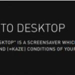 Kaze to Desktop [Windows]