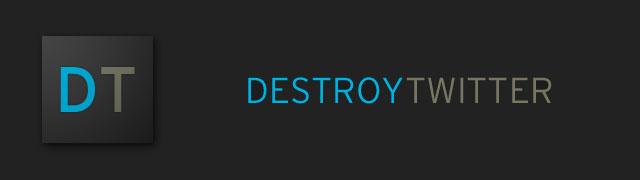 destroytwitter00