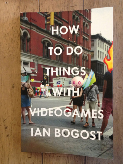 """How to Do Things with Videogames"""