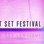 Get Set Festival – Portugal