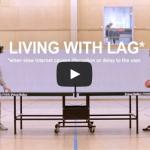 Adding Lag to Real Life
