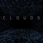 CLOUDS – Code, Creativity, and Immersion
