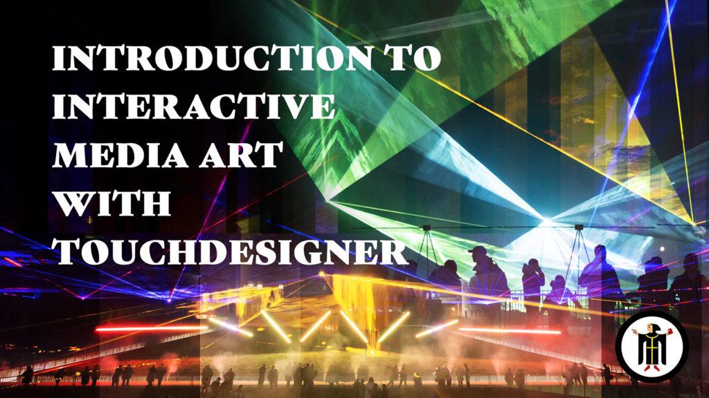 Touchdesigner Workshop Munich – Beginners / July 17th 2019
