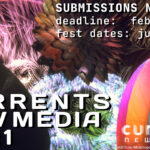Call for Submissions: CURRENTS New Media 2021