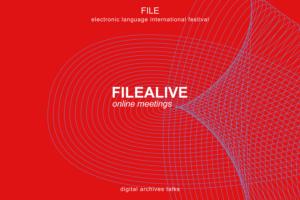 FILEALIVE / ARQUIVOVIVO – March 29, 30 and 31, 2021