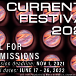 Call for Submissions: CURRENTS Festival 2022