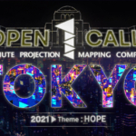 Open Call: The International Projection Mapping Competition in Tokyo!
